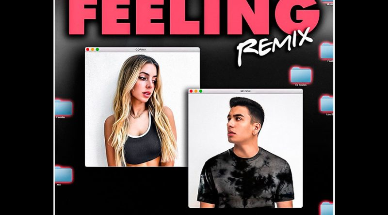 "Nelson El Prince lanza remix de ""Feeling"" con Corina Smith"